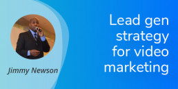 VBOUT Vcast Lead Gen Strategy for Video Marketing