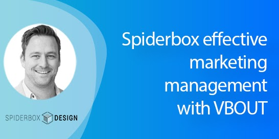How Spiderbox managed their marketing effectively using VBOUT